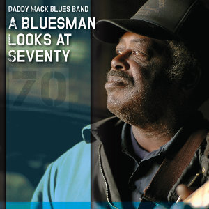 A Bluesman Looks at Seventy