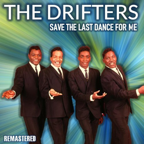Save the Last Dance for Me - Remastered