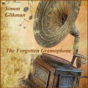The Forgotten Gramophone