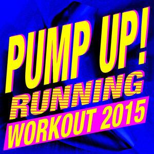 Pump Up! Running Workout 2015