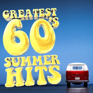 Greatest 60's Summer Hits