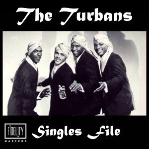 Singles File - The Turbans