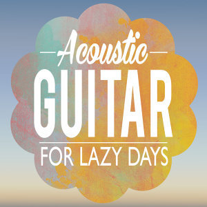 Acoustic Guitar for Lazy Days