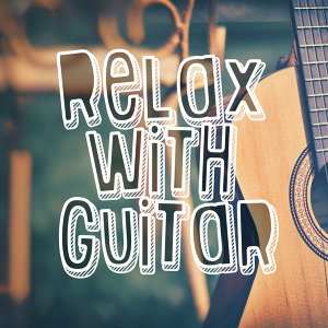 Relax with Guitar