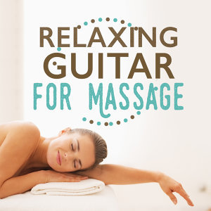 Relaxing Guitar for Massage