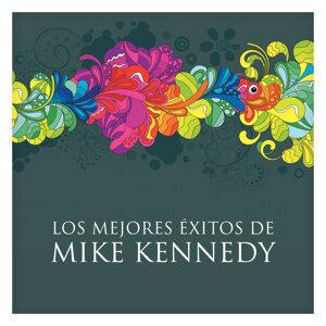 Los Mejores Éxitos de Mike Kennedy