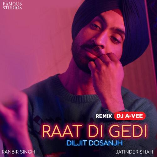 Raat Di Gedi (Remix) - Single