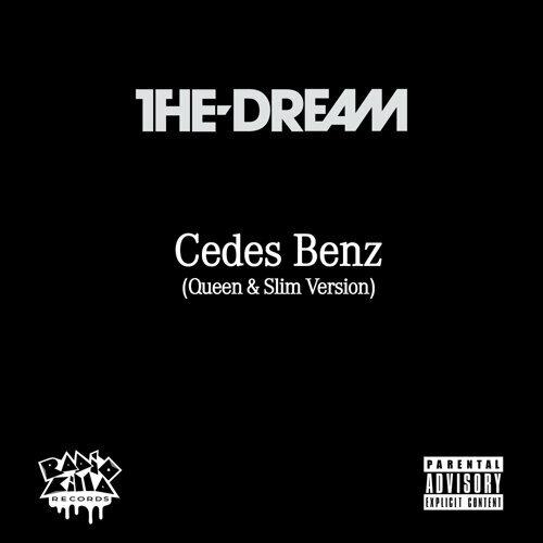 Cedes Benz (Queen & Slim Version)