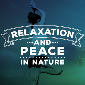 Relaxation and Peace in Nature
