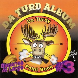 Da Turdy Point Buck III - Da Turd Album