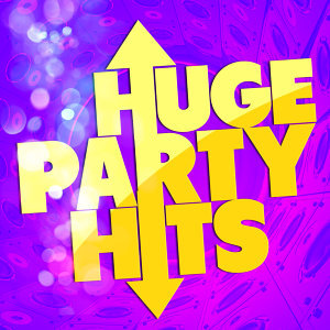 Huge Party Hits