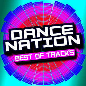 Dance Nation – Best of Tracks