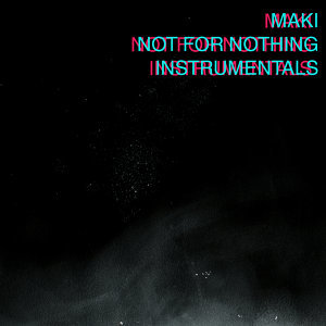 Not for Nothing Instrumentals