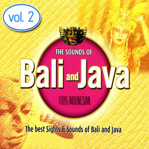 The Sounds of Bali and Java, Vol. 2