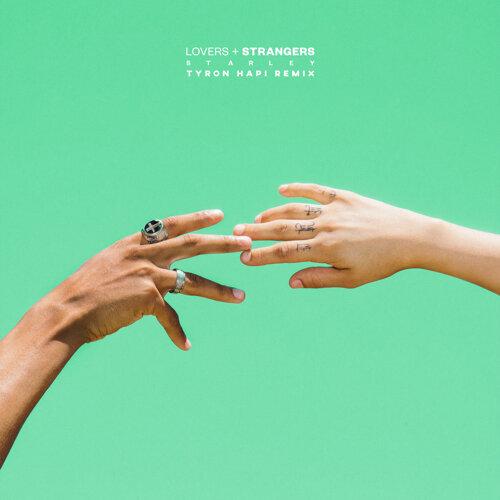 Lovers + Strangers - Tyron Hapi Remix