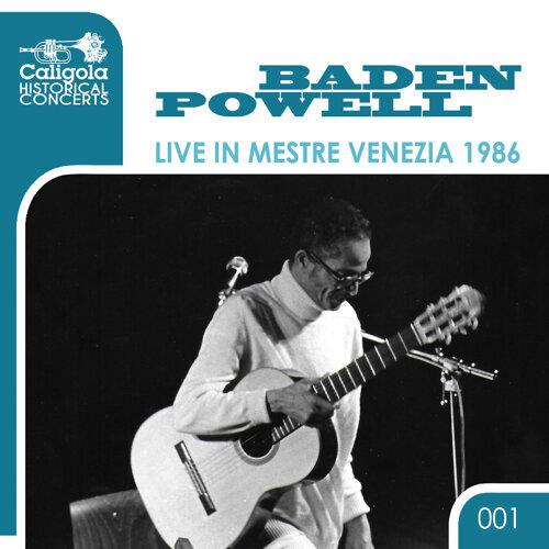 Live in Mestre Venezia 1986 (Historical Concerts)