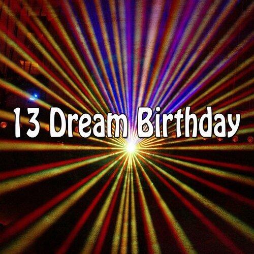 13 Dream Birthday