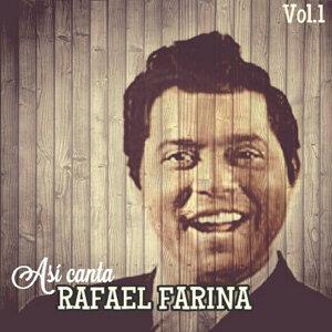 Así Canta Rafael Farina, Vol. 1