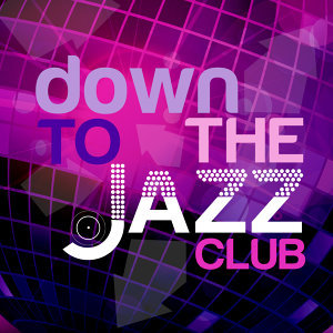 Down to the Jazz Club