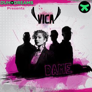 Duho Dreams Presents Vica: Dame