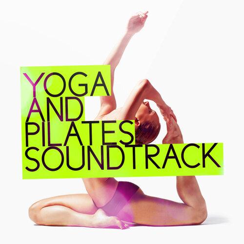 Yoga and Pilates Soundtrack