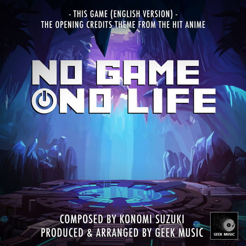 """This Game (From """"No Game No Life)"""