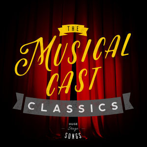 The Musical Cast Classics