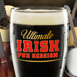 Ultimate Irish Pub Session