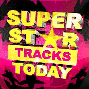 Super Star Tracks Today