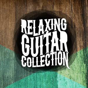 Relaxing Guitar Collection