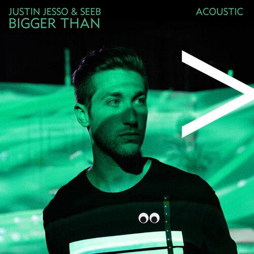Bigger Than - Acoustic