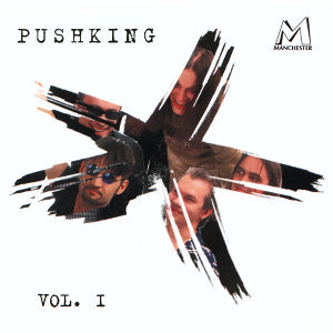 Pushking Vol. 1