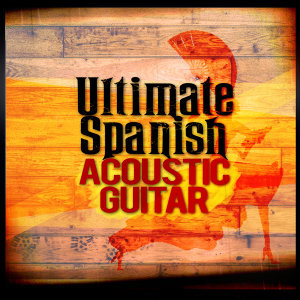 Ultimate Spanish Acoustic Guitar