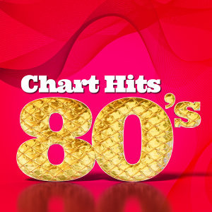 Chart Hits: 80's