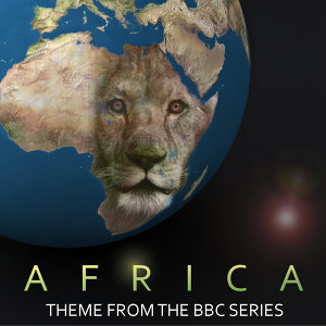 Africa (Theme from the BBC Series)