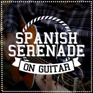 Spanish Serenade on Guitar