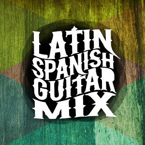 Latin Spanish Guitar Mix