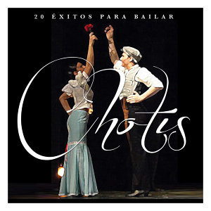 20 Éxitos para Bailar Chotis