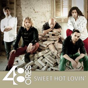 Sweet Hot Lovin'