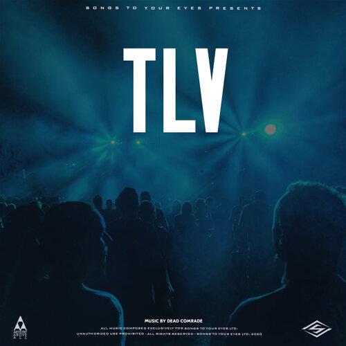 TLV (Progressive Tech-House)