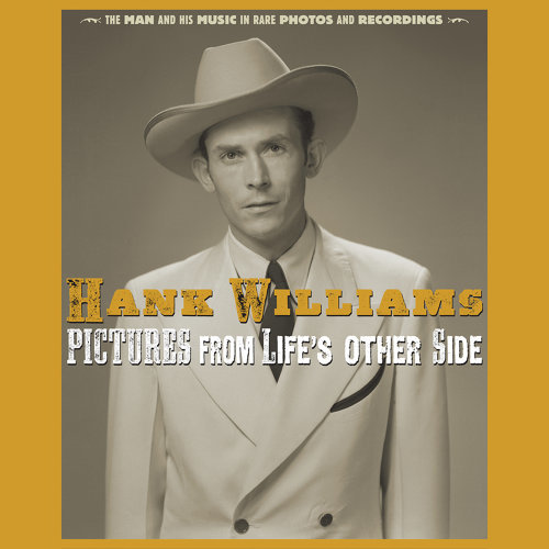 Pictures From Life's Other Side: The Man and His Music In Rare Recordings and Photos - 2019 - Remaster