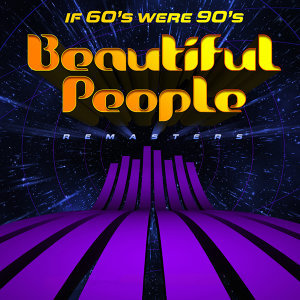 If 60's Were 90's - Remasters