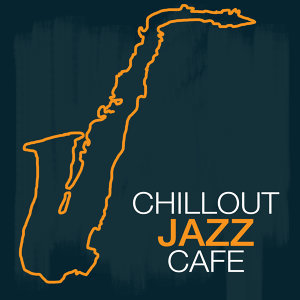Chillout Jazz Café