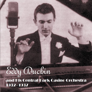 Eddie Duchin and His Central Park Casino Orchestra