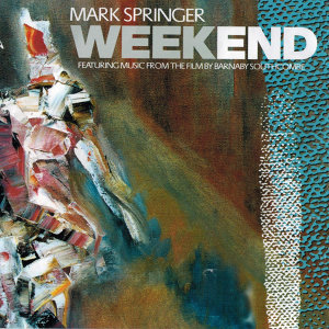 Weekend (featuring Music from the Film by Barnaby Southcombe)
