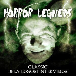 Horror Legends - Classic Bela Lugosi Interviews