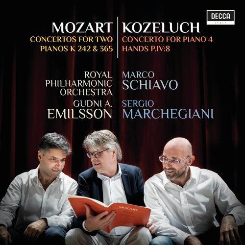 Mozart: Concertos For Two Pianos K 242 & 365; Kozeluch: Four Hands Piano Concerto