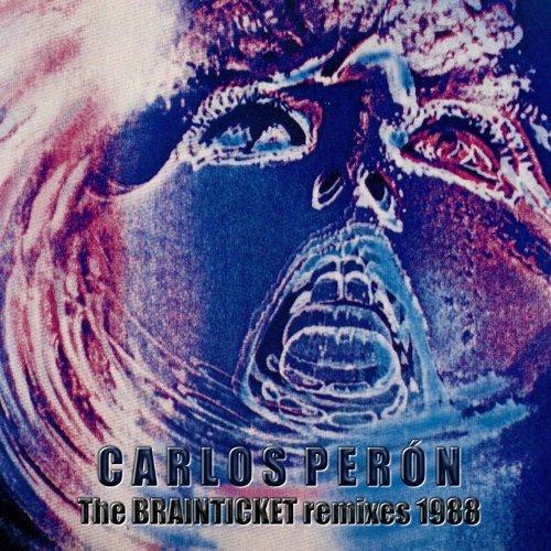 The Brainticket Remixes 1988