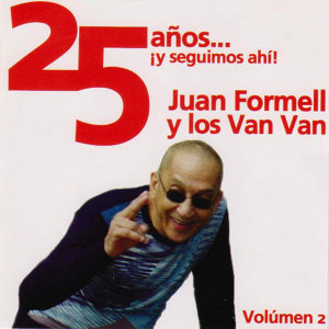 25 Años ¡Y Seguimos Ahi! Vol. 2