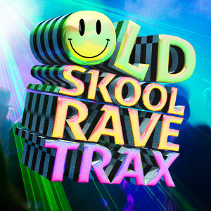Old Skool Rave Trax